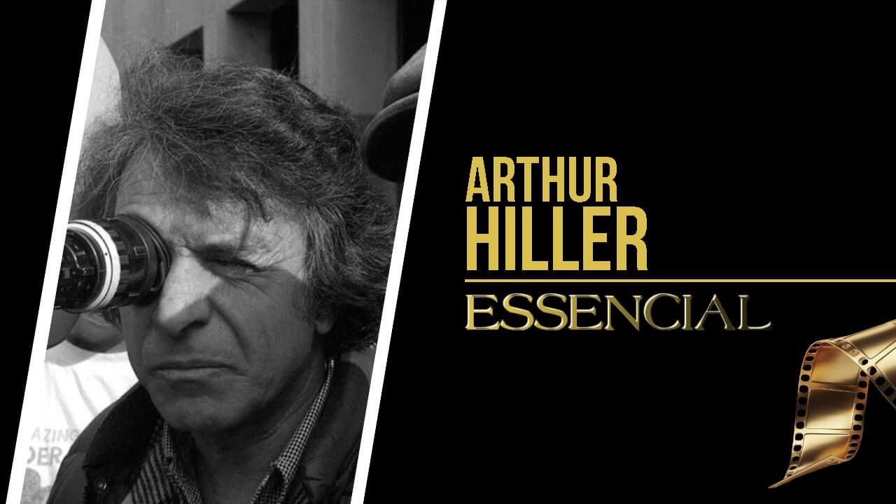 arthur-hiller-10-filmes-essenciais