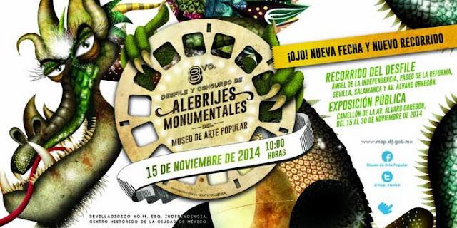 Renovado Desfile y Concurso de Alebrijes Monumentales 2014 del Museo de Arte Popular