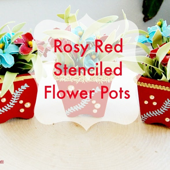 Rosy Red Stenciled Flower Pots