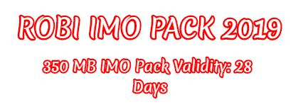 Robi IMO Pack 2019 robi imo package,robi,robi internet offer,robi offer 2019,robi new imo offer 2019,robi imo pack,robi offer imo,robi imo data pack,imo pack,robi imo internet pack 2019,robi sim imo pack,gp free net 2019,robi mb