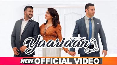 Yaariaan यारियां Song Lyrics | Tony G | Latest Punjabi Song 2020