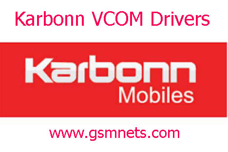 Latest Karbonn VCOM Drivers Drivers All Download