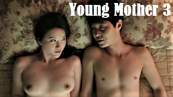 Young Mother 3 (2015) - Korean Hot Movie