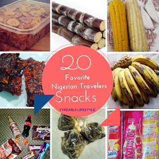 travel:20 All -time favorite Snacks of Nigerian travelers