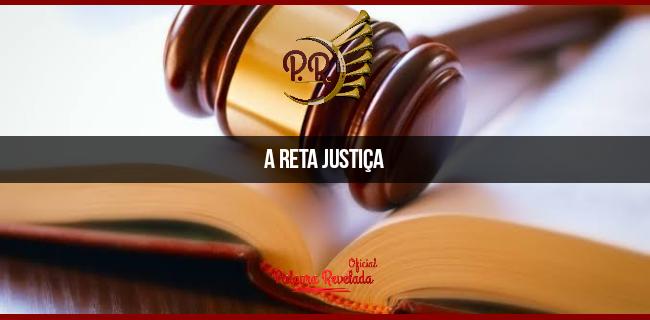 A RETA JUSTIÇA