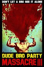 Dude Bro Party Massacre III (2015)