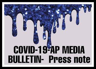 COVID-19-AP MEDIA BULLETIN-  Press note
