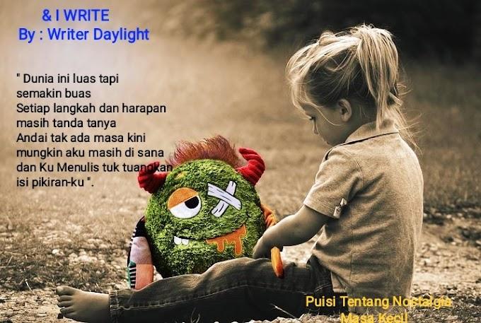 Puisi Tentang Nostalgia Masa Kecil dengan Makna Menyentuh Hati!!!