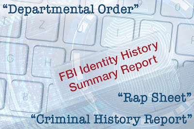 Concept photo of FBI Identity History Summary Report