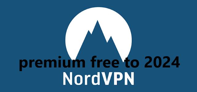 حسابات nordvpn premium مجانا حتى 2024