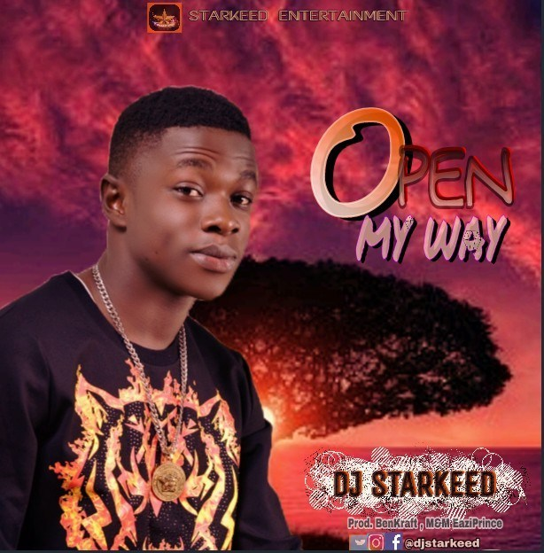 DJ Starkeed – Open My Way (Prod. BenKraft)
