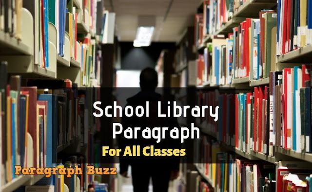 Paragraph on School Library
