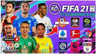 Download FTS Mod FIFA 21 Special Piala Menpora Shopee Liga 1 Indonesia & Full Liga Eropa