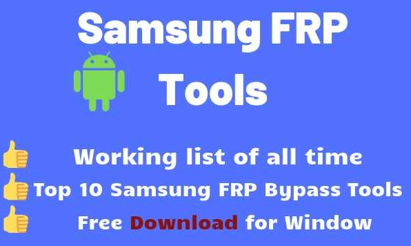 Top 3 Samsung FRP Tools of 2020