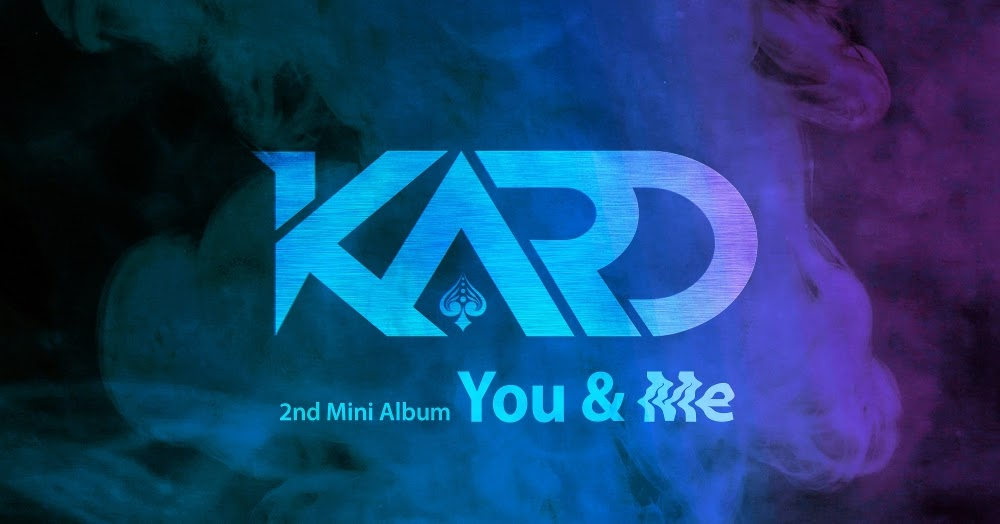 We Are Kpopers Blog: Lirik Lagu KARD - You In Me