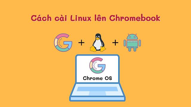 Cài Linux lên chromebook