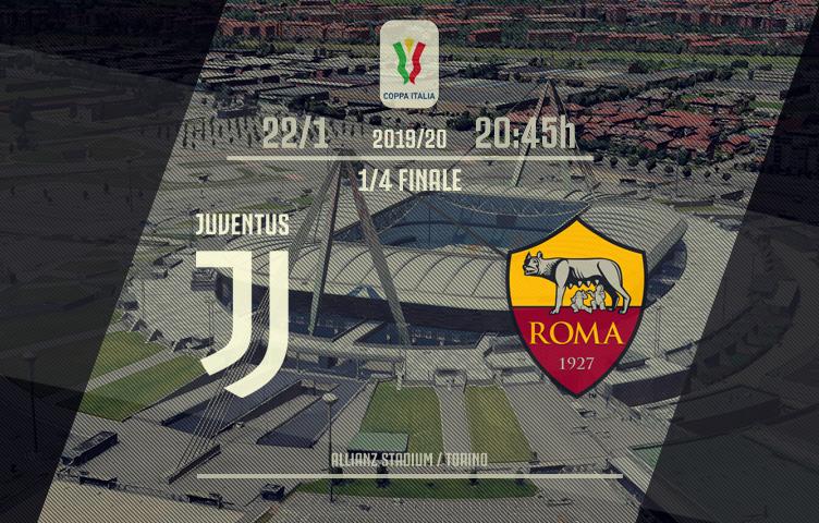 Coppa Italia 2019/20 / 1/4 finala / Juve - Roma, srijeda, 20:45h