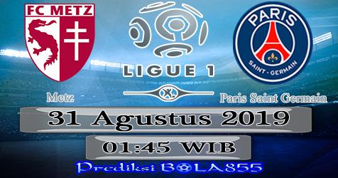 Prediksi Bola855 Metz vs Paris Saint Germain 31 Agustus 2019