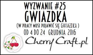 http://cherrycraftpl.blogspot.com/2016/12/wyzwanie-25-gwiazdka.html