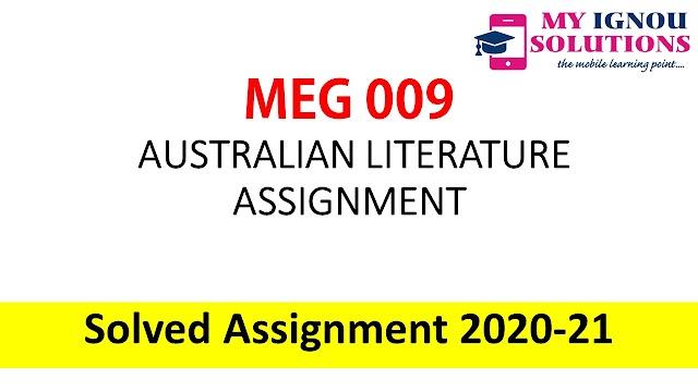 MEG 09 AUSTRALIAN LITERATURE ASSIGNMENT  Solved Assignment