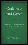 Godliness and Greed