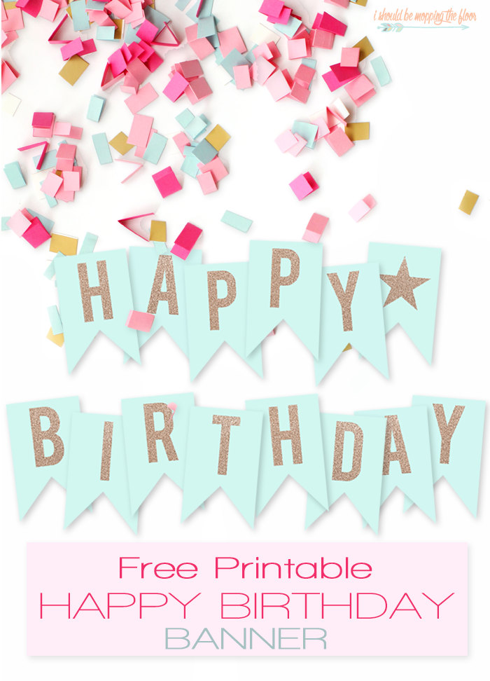 graphic relating to Printable Happy Birthday Banner named Cost-free Printable Delighted Birthday Banner i should really be mopping
