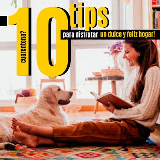 10 tips para disfrutar de mejor manera tu cuarentena en casa