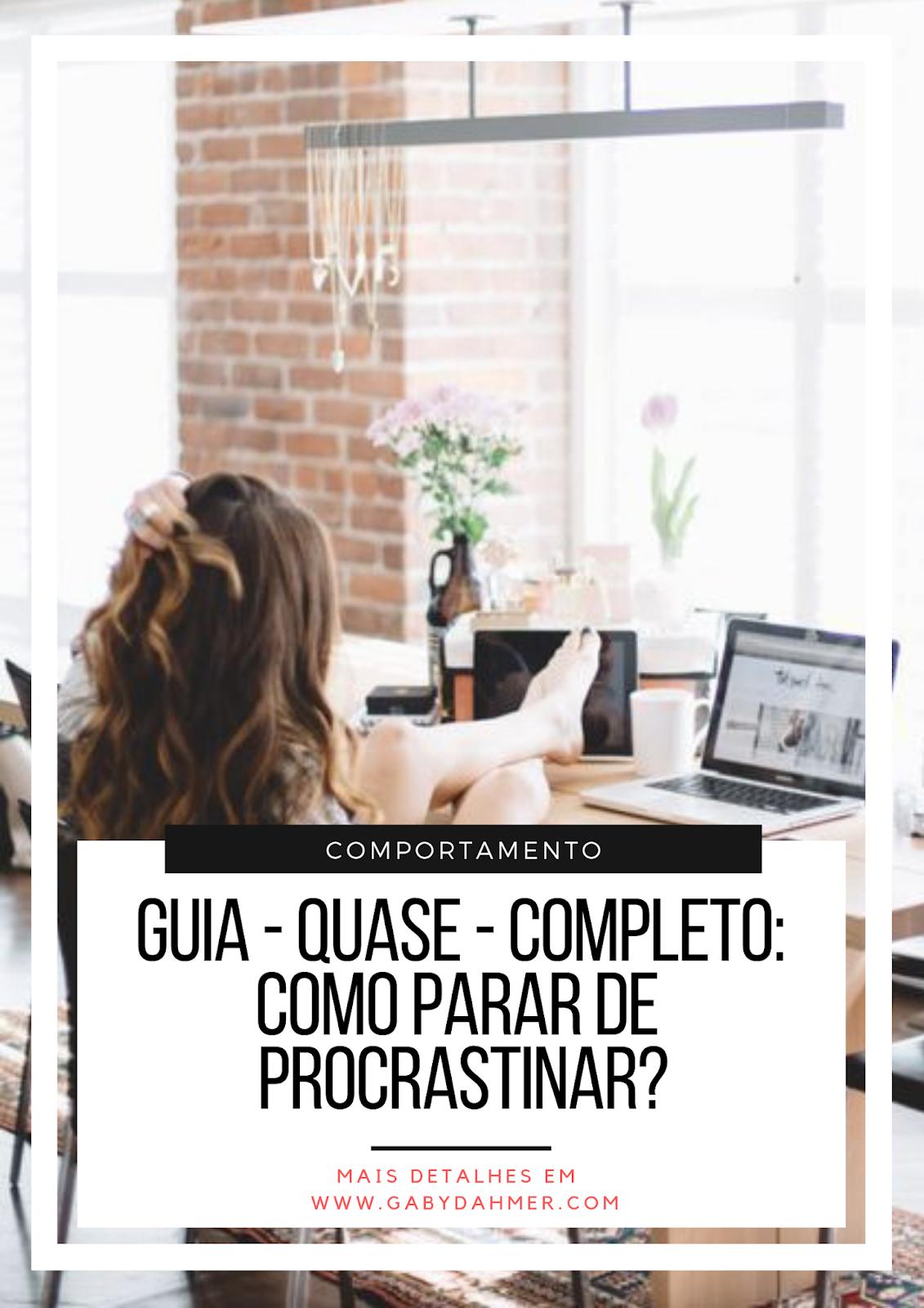Você sabe como parar de procrastinar? Descubra nesse guia. Leia mais: