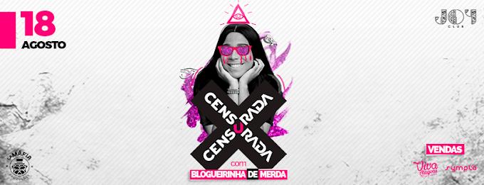 """Não tem no Brasil! Festa """"Censurada"""" traz Blogueirinha de Merda nesse sábado (18)"""