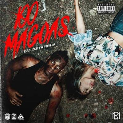 GM - 100 Magoas feat. Dji Tafinha (2018)