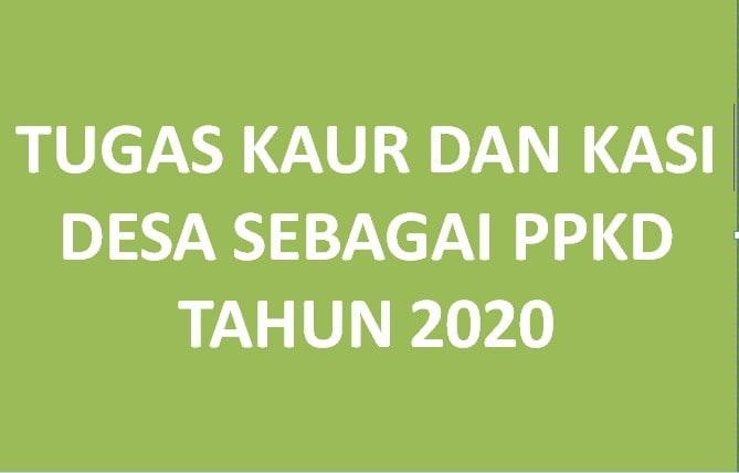Tugas Kaur dan Kasi Desa Sebagai PPKD Tahun  Tugas Kaur dan Kasi Desa Sebagai PPKD Tahun 2020