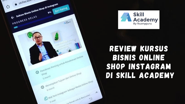 Best Seller! Kursus Bisnis Online Shop Instagram di Skill Academy