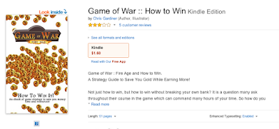My book available on the kindle for the video game, Game of War : Fire Age by Chris Gardiner www.cgardiner.ca