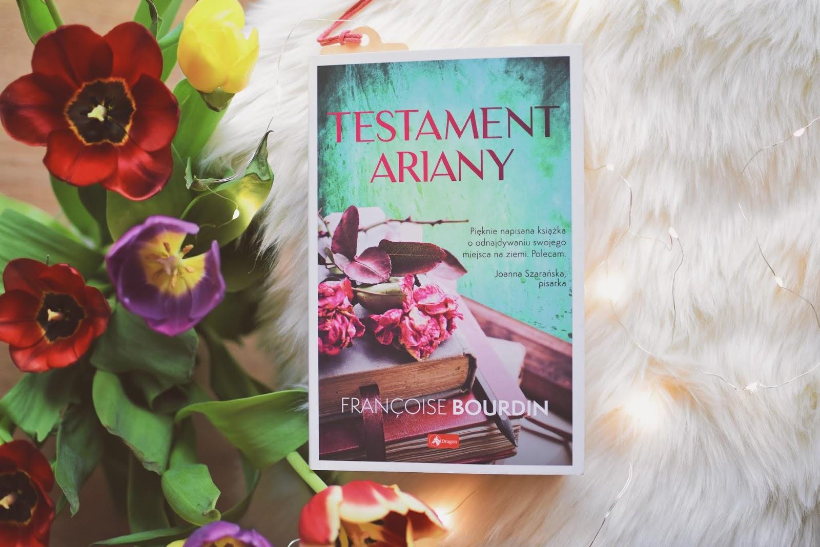 TestamentAriany, OgródLorenza, WydawnictwoDragon, FrancoiseBourdin, powieśćobyczajowa, opowiadanie, recenzja, Francja, spadek, testament,