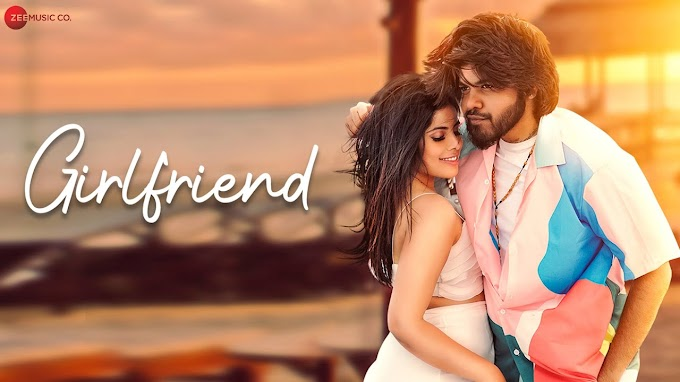 Girlfriend Lyrics - Sehnoor | Aman Prajapat | Piyush Ambhore