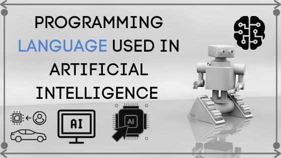 Programming Language used in Artificial intelligence