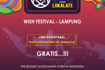 WORLD INDONESIA SCHOLARSHIP (WISH) FESTIVAL 2019 - ROADSHOW LAMPUNG