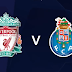 Liverpool Vs Porto EN VIVO ONLINE Champions League