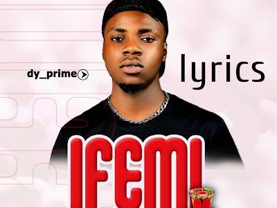 [lyrics] Dy_prime - Ifemi
