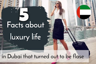 5 facts about luxury life in Dubai that turned out to be flase