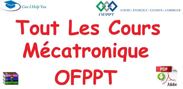 Tout Les Cours Mécatronique OFPPT