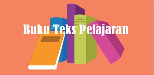 Manfaat dan Fungsi Buku Teks dalam Kegiatan Belajar Mengajar (KBM)
