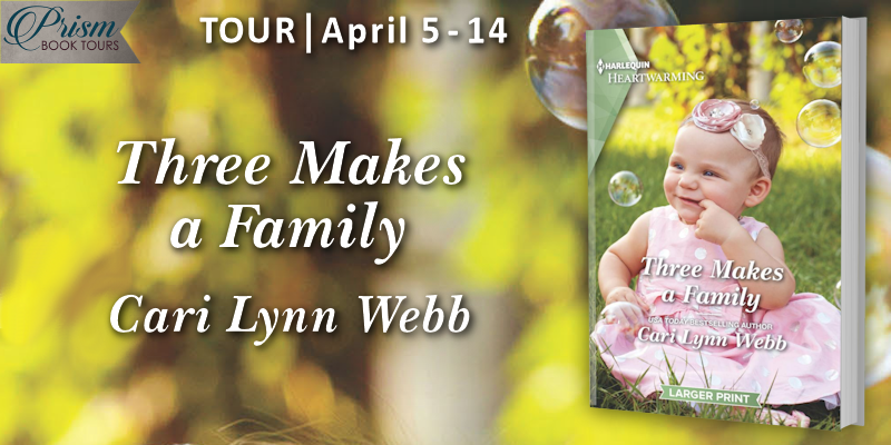 We're launching the Book Tour for THREE MAKES A FAMILY by Cari Lynn Webb!