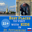 21 + Best places to visit in St Petersburg, Russia with KIDS. Grouped by location for easy trip planning.
