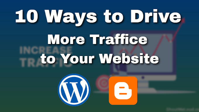 10 Ways to Drive More Traffic to Your Website