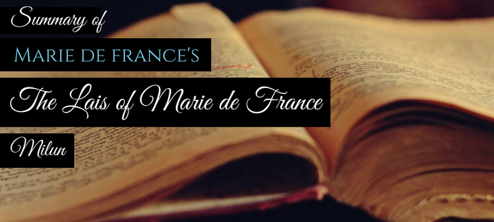 Summary of Marie de France's The Lais of Marie de France Milun