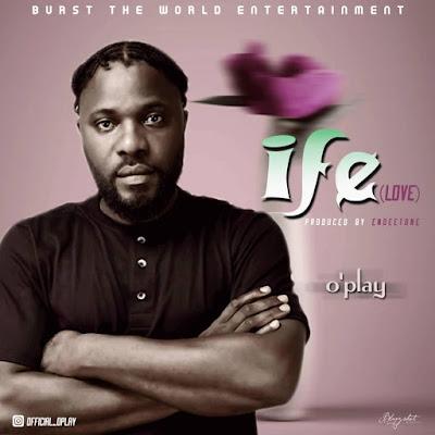 Oplay - Ife mp3