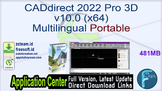 CADdirect 2022 Pro 3D v10.0 (x64) Multilingual Portable