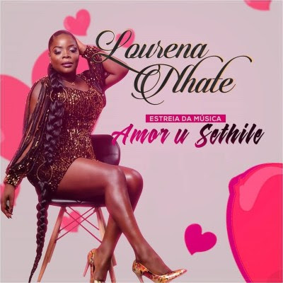 Lourena Nhate - Amor U Sethile