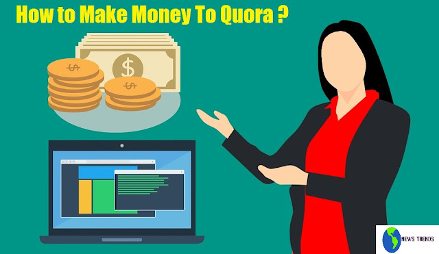 How to Earn Money Online to Quora in india - NewsTrends